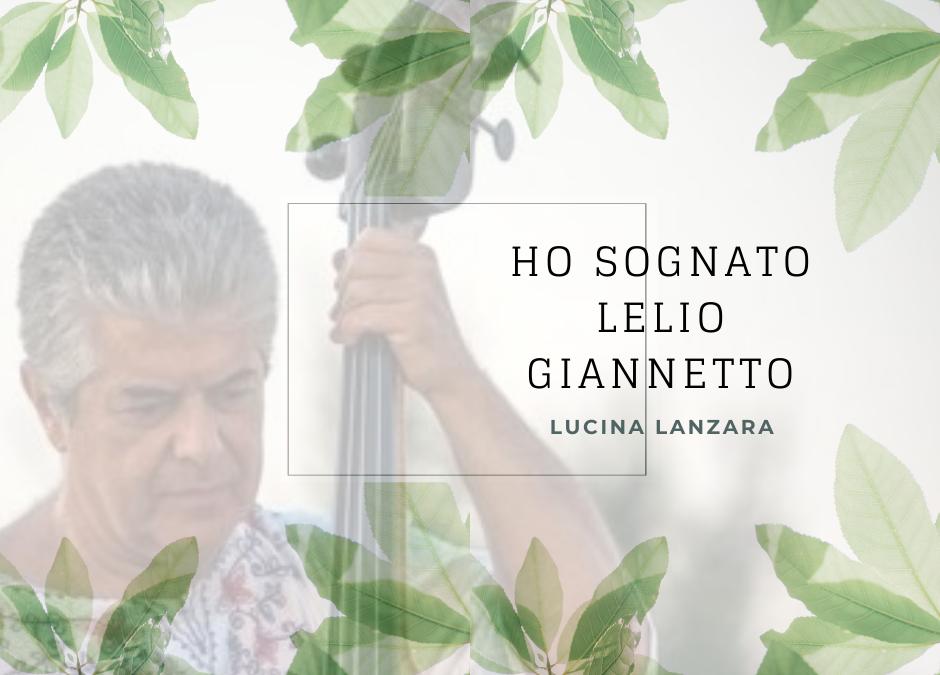 Ho sognato Lelio Giannetto